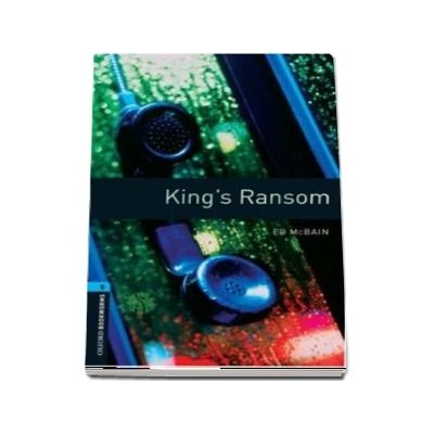 Oxford Bookworms Library Level 5. Kings Ransom. Book