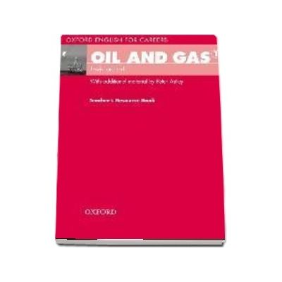 Oxford English for Careers. Oil and Gas 1. Teachers Resource Book