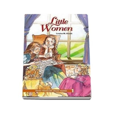 Oxford Progressive English Readers Grade 1. Little Women. Book
