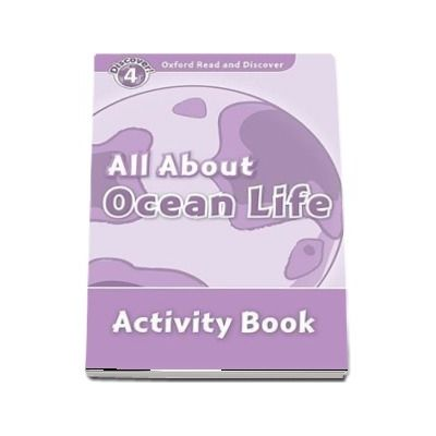 Oxford Read and Discover Level 4. All About Ocean Life. Activity Book