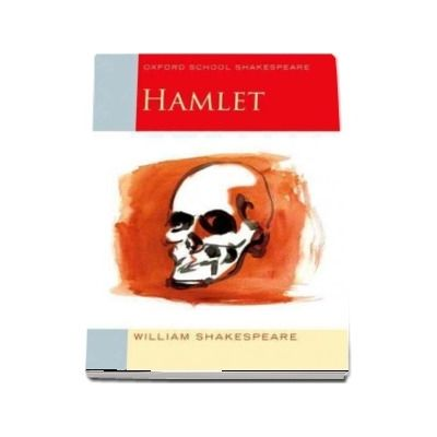 Oxford School Shakespeare. Hamlet