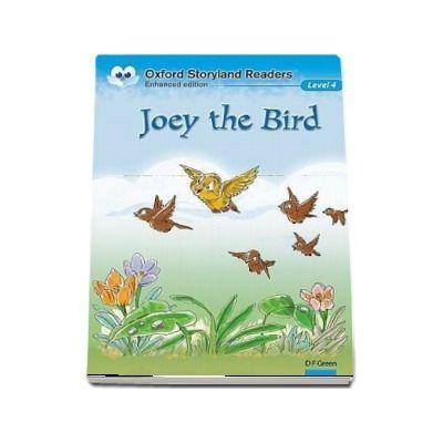 Oxford Storyland Readers Level 4. Joey the Bird. Book