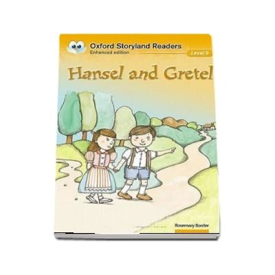 Oxford Storyland Readers Level 9. Hansel and Gretel