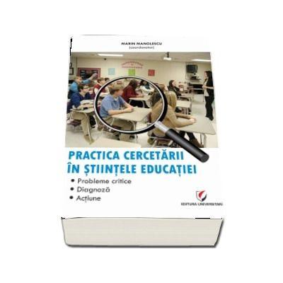 Practica cercetarii in stiintele educatiei