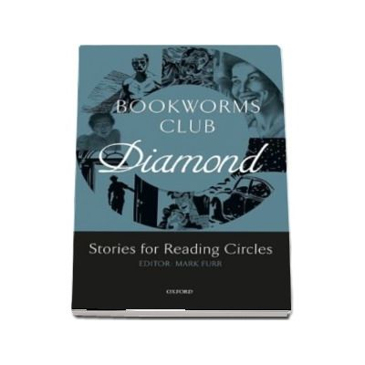 Oxford Bookworms Club Stories for Reading Circles Stages 5 and 6 Diamond