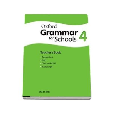 Oxford Grammar for Schools 4. Teachers Book and Audio CD Pack