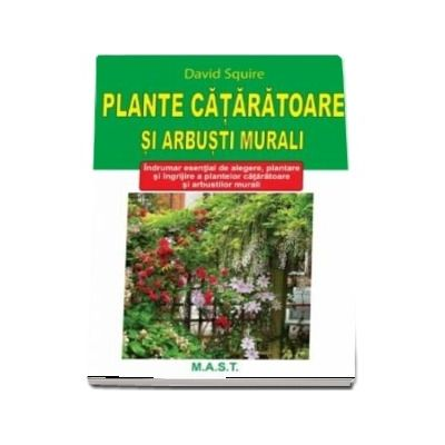 Squire David, Plante cataratoare si arbusti murali