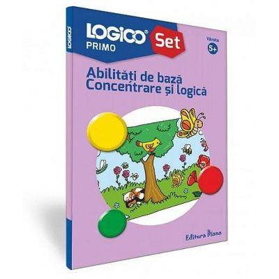 Abilitati de baza Concentrare si logica - Seria Logico Primo