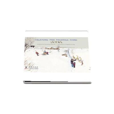 Calatorie prin traditiile Chinei - Iarna