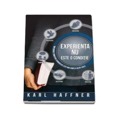 Experienta nu este o conditie