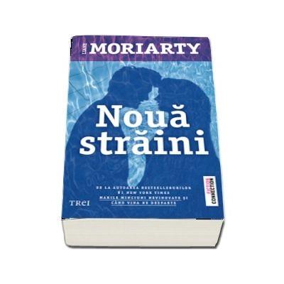 Moriarty Liane, Noua straini