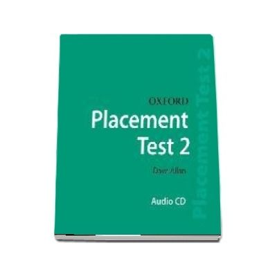 Oxford Placement Tests 2. Class CD