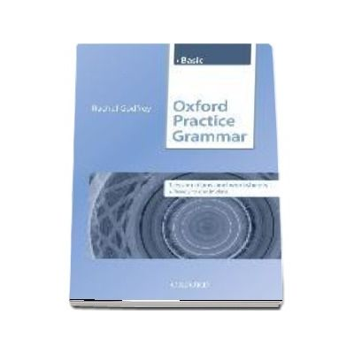 Oxford Practice Grammar Basic. Lesson Plans and Worksheets. The right balance of English grammar explanation and practice for your language level