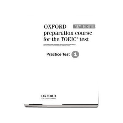 Oxford preparation course for the TOEIC (R) test. Practice Test 1