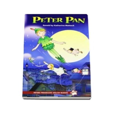 Oxford Progressive English Readers. Starter Level. Peter Pan