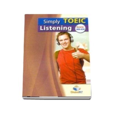 Simply TOEIC Listening. Self Study Edition
