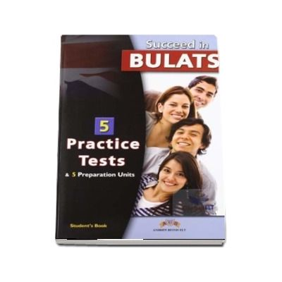 Succeed in BULATS. 5 Practice Tests. Self Study Edition