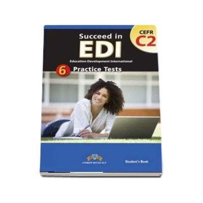 Succeed in EDI C2. 6 Practice Tests Self-Study Edition