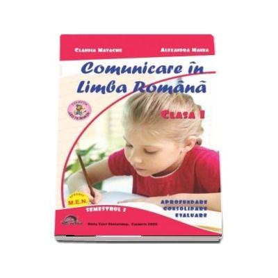 Comunicare in Limba Romana si Matematica si explorarea mediului. Clasa I, semestrul I. Set 2 carti.