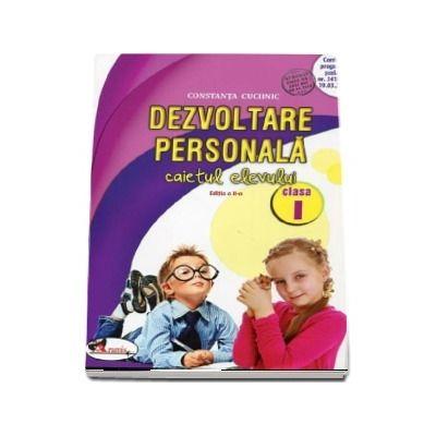 Dezvoltare personala. Caietul elevului clasa I. Editia a II-a (Constanta Cuciinic)