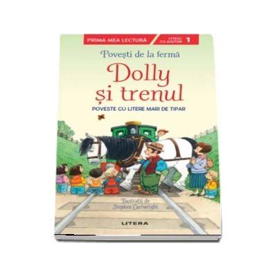 Dolly si trenul. Citesc cu ajutor (Nivelul 1)