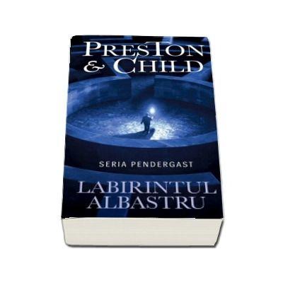 Labirintul albastru de Douglas Preston