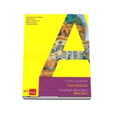 Limba moderna germana. Caietul elevului, nivel A2. 2 (Julia Katharina Weber)