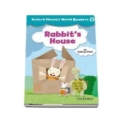 Oxford Phonics World Readers Level 1. Rabbits House