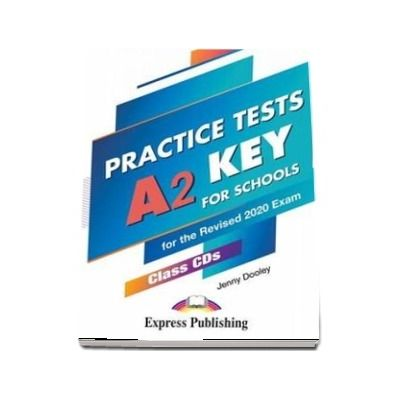 Dooley Jenny, Practice Tests A2 Key for Schools. Practice Tests Class (5 CDs)