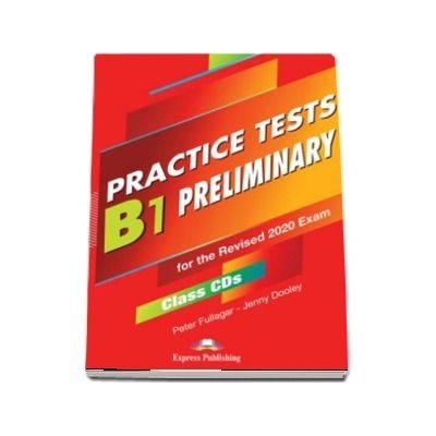 Practice Tests B1 Preliminary for the Revised Exam 2020 Class CDs (set of 5)