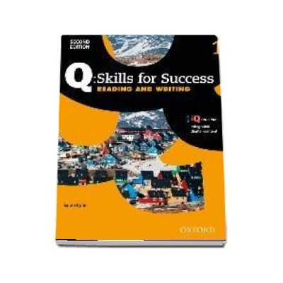 Q Skills for Success Level 1. Reading and Writing Student Book with iQ Online
