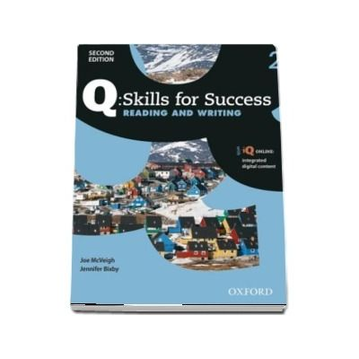 Q Skills for Success Level 2. Reading and Writing Student Book with iQ Online