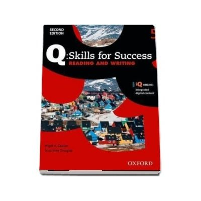 Q Skills for Success Level 5. Reading and Writing Student Book with iQ Online