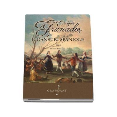 12 Dansuri spaniole. Op. 5 pentru pian solo de Enrique Grandos