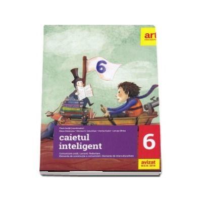 Caietul inteligent pentru clasa a VI-a (AVIZAT DE M. E. N. 2018)