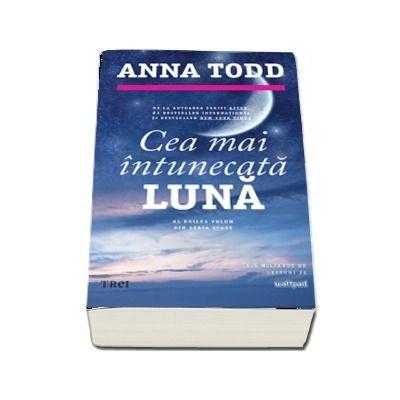 Ce mai intunecata luna de Todd Anna