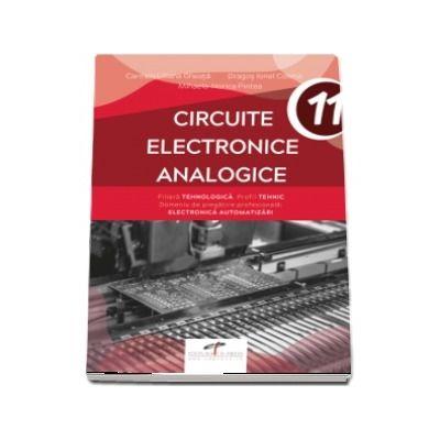 Circuite electronice analogice, pentru clasa a XI-a