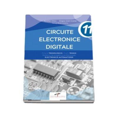 Circuite electronice digitale, pentru clasa a XI-a