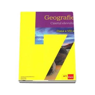 Geografie, caietul elevului pentru clasa a VII-a (Carmen Camelia Radulescu)
