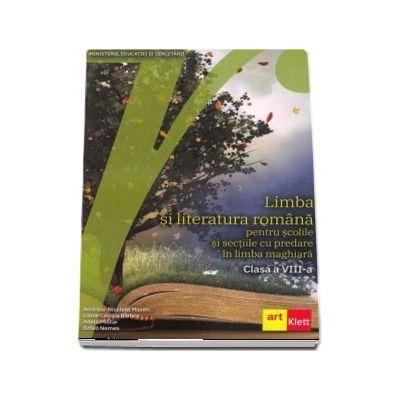 Limba si literatura romana manual, pentru scolile si sectiile cu predare in limba maghiara - clasa a VIII-a