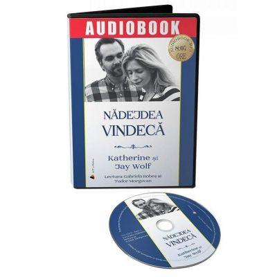 Nadejdea vindeca. Audiobook de Katherine Wolf