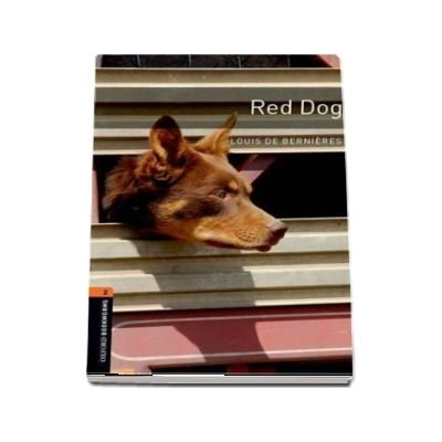 Oxford Bookworms Library Level 2. Red Dog