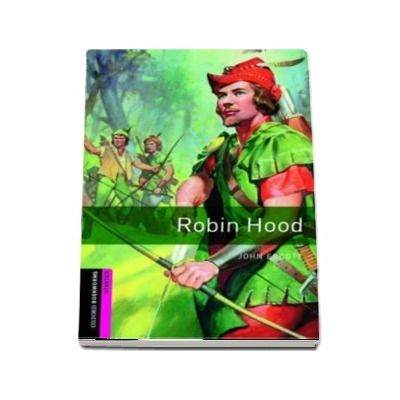 Oxford Bookworms Library Starter Level. Robin Hood