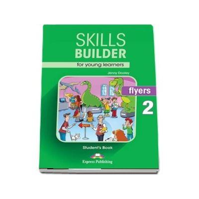 Skills Builder FLYERS 2. Students Book