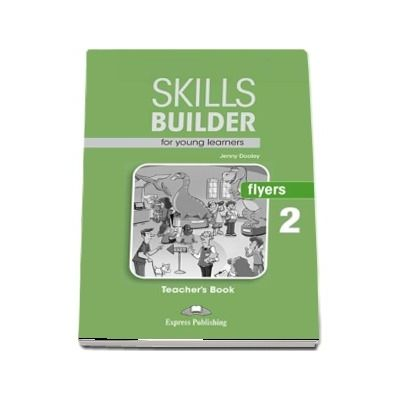 Skills Builder FLYERS 2. Teachers Book (Jenny Dooley)