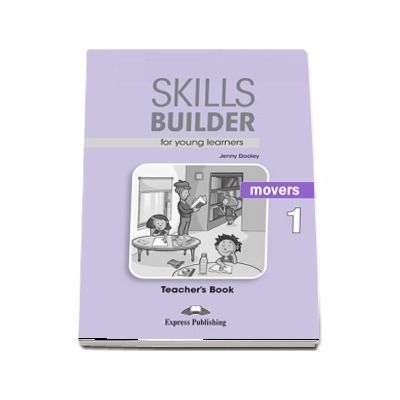 Skills Builder MOVERS 1. Teachers Book