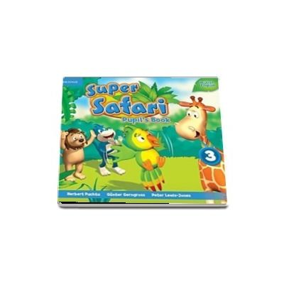 Super Safari Level 3 Pupils Book with DVD-ROM (Louise Hashemi)