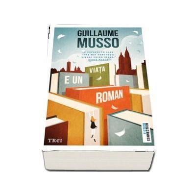 Viata e un roman (Guillaume Musso)