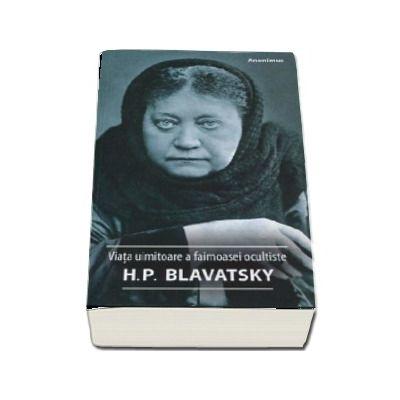 Viata uimitoare a faimoasei ocultiste Helena Petrovna Blavatsky