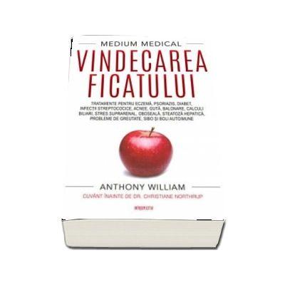Vindecarea ficatului de Anthony William
